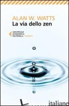 VIA DELLO ZEN (LA) - WATTS ALAN W.