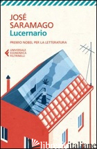 LUCERNARIO - SARAMAGO JOSE'