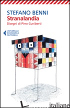 STRANALANDIA - BENNI STEFANO; CUNIBERTI PIRRO