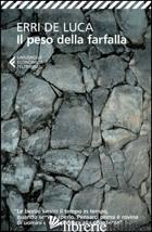 PESO DELLA FARFALLA (IL) - DE LUCA ERRI