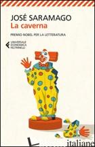 CAVERNA (LA) - SARAMAGO JOSE'