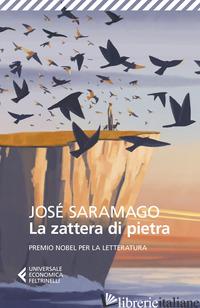 ZATTERA DI PIETRA (LA) - SARAMAGO JOSE'