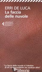 FACCIA DELLE NUVOLE (LA) - DE LUCA ERRI