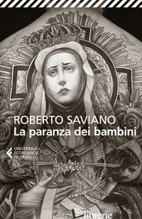 PARANZA DEI BAMBINI (LA) - SAVIANO ROBERTO