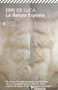 NATURA ESPOSTA (LA) - DE LUCA ERRI