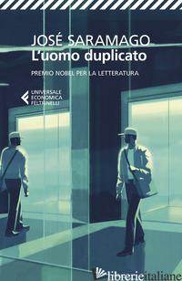 UOMO DUPLICATO (L') - SARAMAGO JOSE'