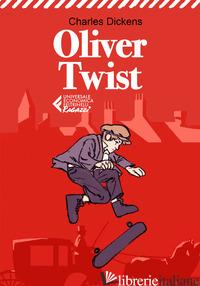OLIVER TWIST - DICKENS CHARLES; CARLOTTI G. (CUR.)
