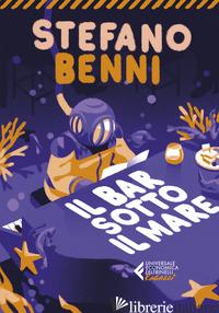 BAR SOTTO IL MARE (IL) - BENNI STEFANO