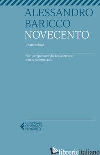 NOVECENTO. UN MONOLOGO - BARICCO ALESSANDRO