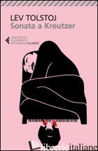 SONATA A KREUTZER (LA) - TOLSTOJ LEV; PACINI G. (CUR.)