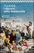 DISCORSI DELLA DEMOCRAZIA. TESTO GRECO A FRONTE (I) - TUCIDIDE; SUSANETTI D. (CUR.)
