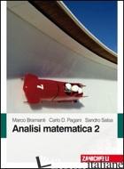 ANALISI MATEMATICA 2 - BRAMANTI MARCO; PAGANI CARLO D.; SALSA SANDRO