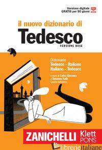 NUOVO DIZIONARIO DI TEDESCO. DIZIONARIO TEDESCO-ITALIANO, ITALIANO-TEDESCO. CON  - GIACOMA L. (CUR.); KOLB S. (CUR.)