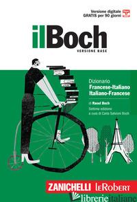 BOCH MINORE. DIZIONARIO FRANCESE-ITALIANO, ITALIANO-FRANCESE. CON CONTENUTO DIGI - BOCH RAOUL; SALVIONI BOCH C. (CUR.)