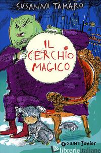 CERCHIO MAGICO (IL) - TAMARO SUSANNA