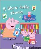 LIBRO DELLE STORIE DI PEPPA (IL) - D'ACHILLE SILVIA