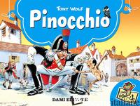 PINOCCHIO. EDIZ. ILLUSTRATA - WOLF TONY