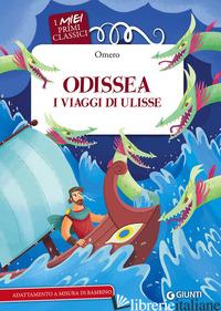 ODISSEA. I VIAGGI DI ULISSE - OMERO; TROIANO R. (CUR.)