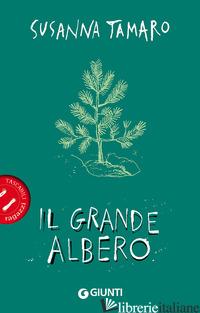 GRANDE ALBERO (IL) - TAMARO SUSANNA