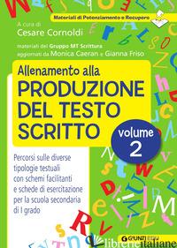 ALLENAMENTO ALLA PRODUZIONE DEL TESTO SCRITTO. VOL. 2 - CORNOLDI C. (CUR.)