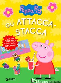 ATTACCA-STACCA DI PEPPA PIG (GLI) - D'ACHILLE SILVIA