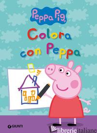 COLORA CON PEPPA - D'ACHILLE SILVIA