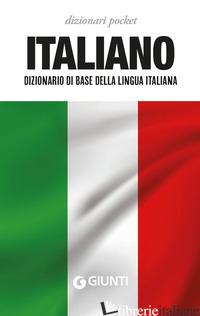 ITALIANO. DIZIONARIO DI BASE DELLA LINGUA ITALIANA -