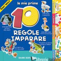 MIE PRIME 10 REGOLE DA IMPARARE. EDIZ. A COLORI (LE) - CASALIS ANNA; WOLF TONY