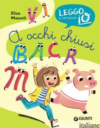 A OCCHI CHIUSI - MAZZOLI ELISA