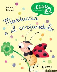 MARIUCCIA E IL CORIANDOLO - FRANCO FLAVIA