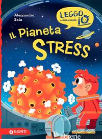 PIANETA STRESS (IL) - SALA ALESSANDRA