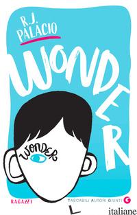 WONDER - PALACIO R. J.
