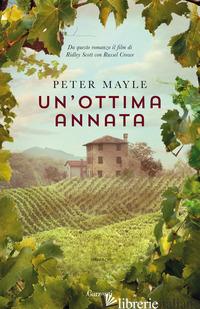 OTTIMA ANNATA (UN') - MAYLE PETER