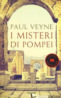 MISTERI DI POMPEI (I) - VEYNE PAUL