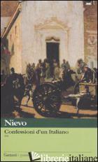 CONFESSIONI DI UN ITALIANO (LE) - NIEVO IPPOLITO; RUFFILLI P. (CUR.)