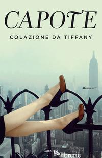 COLAZIONE DA TIFFANY - CAPOTE TRUMAN