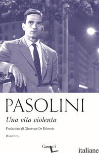 VITA VIOLENTA (UNA) - PASOLINI PIER PAOLO