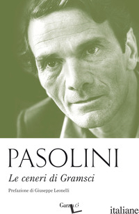 CENERI DI GRAMSCI (LE) - PASOLINI PIER PAOLO