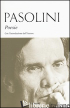 POESIE - PASOLINI PIER PAOLO