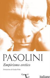 EMPIRISMO ERETICO - PASOLINI PIER PAOLO