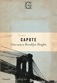 CASA A BROOKLYN HEIGHTS (UNA) - CAPOTE TRUMAN