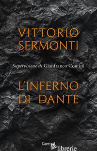 INFERNO DI DANTE (L') - SERMONTI VITTORIO