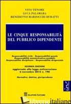CINQUE RESPONSABILITA' DEL PUBBLICO DIPENDENTE (LE) - MARZOCCHI BURATTI BENEDETTO; PALAMARA LUCA; TENORE VITO