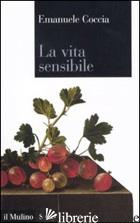 VITA SENSIBILE (LA) - COCCIA EMANUELE