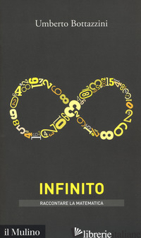 INFINITO (L') - BOTTAZZINI UMBERTO
