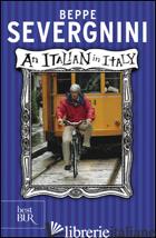 ITALIAN IN ITALY. EDIZ. INGLESE (AN) - SEVERGNINI BEPPE