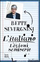 ITALIANO. LEZIONI SEMISERIE (L') - SEVERGNINI BEPPE