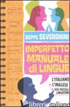 IMPERFETTO MANUALE DI LINGUE - SEVERGNINI BEPPE