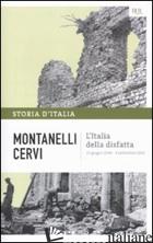 STORIA D'ITALIA. VOL. 14: L' ITALIA DELLA DISFATTA (10 GIUGNO 1940-8 SETTEMBRE 1 - MONTANELLI INDRO; CERVI MARIO