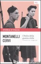 STORIA D'ITALIA. VOL. 15: L' ITALIA DELLA GUERRA CIVILE (8 SETTEMBRE 1943-9 MAGG - MONTANELLI INDRO; CERVI MARIO